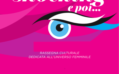 Rassegna  Culturale Rosa Shocking : dalla parte delle donne