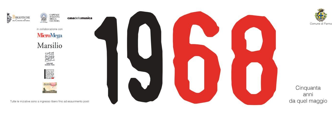 '68 – Cinquanta anni da quel maggio Uno speciale programma di appuntamenti in occasione dei cinquant'anni dal Sessantotto.