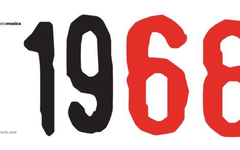 '68 – Cinquanta anni da quel maggio