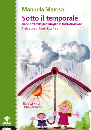 """Rassegna """" Genitori in equilibrio imperfetto"""": Sotto il temporale"""